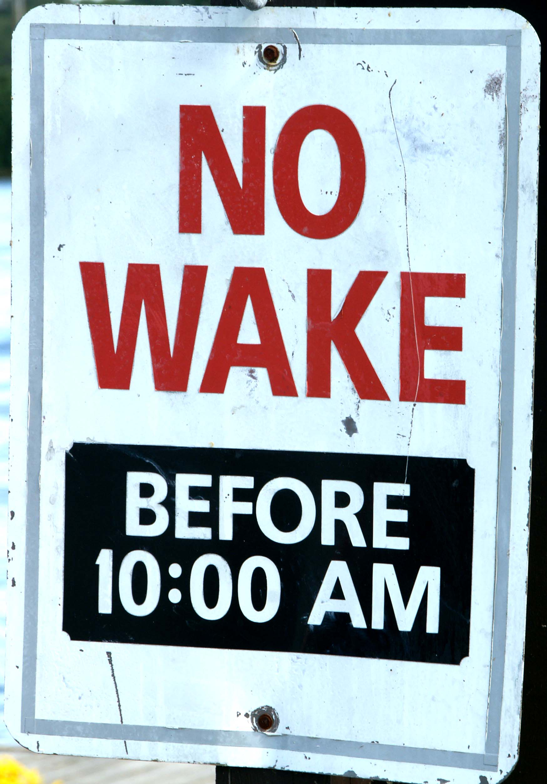No Wake Before 10:00 AM