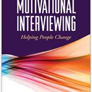 Motivational Interviewing: Helping People Change