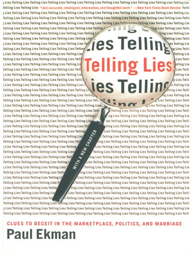 Book Review Telling Lies: Clues To Deceit In The Marketplace, Politics, And  Marriage
