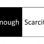 Enough Scarcity
